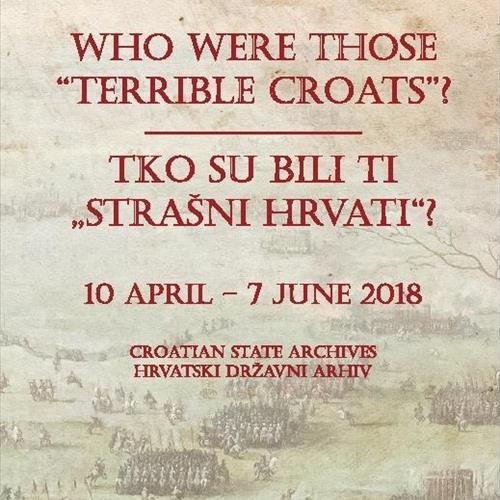 """Izložba """"Tko su bili ti strašni Hrvati"""""""
